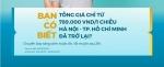 SIÊU ƯU ĐÃI 789,000 VND/CHIỀU GIỮA HÀ NỘI - TP.HỒ CHÍ MINH